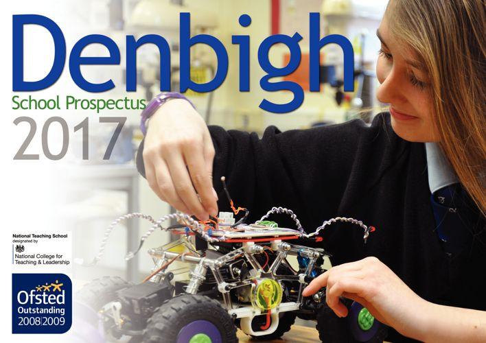 Denbigh School Prospectus 2017