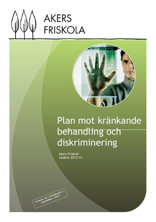 Plan mot kränkande behandling och diskriminering 13/14