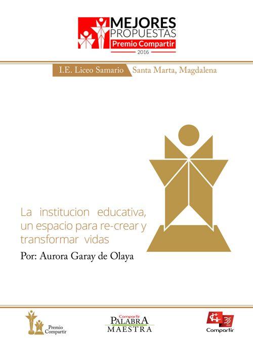 La institución educativa, un espacio para re-crear y