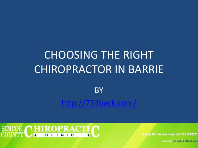 CHOOSING THE RIGHT CHIROPRACTOR IN BARRIE