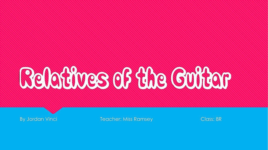 Relatives of the Guitar