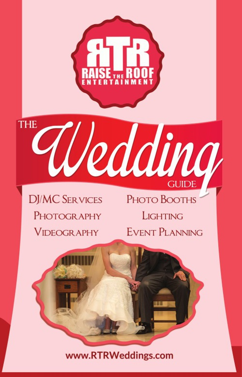 The 2014 Raise the Roof Entertainment Wedding Guide