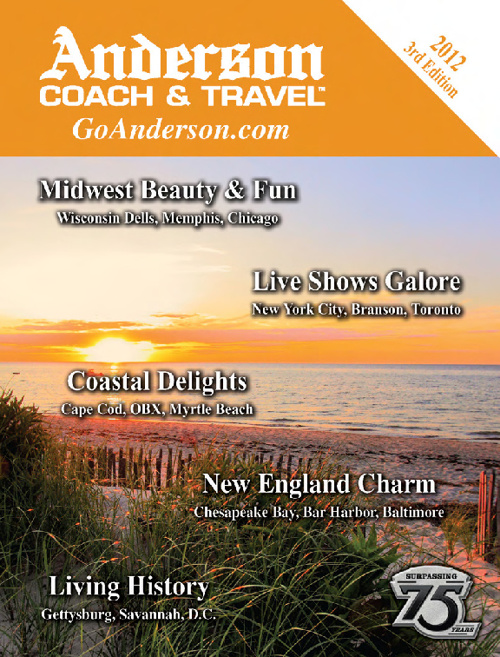 2012 3rd Edition Tour Catalog - Anderson Coach & Travel