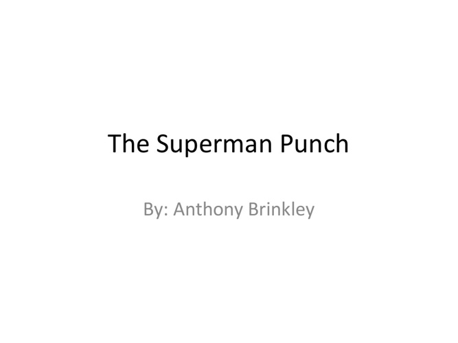 The Superman Punch