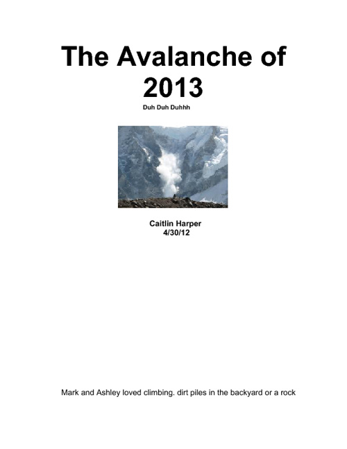 The Avalanche of 2013