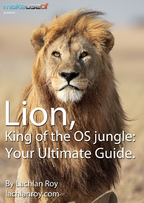 Lion, King of the OS Jungle Your ultimate guide