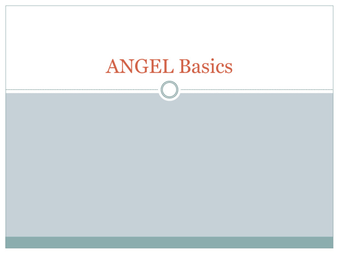 ANGEL Basics