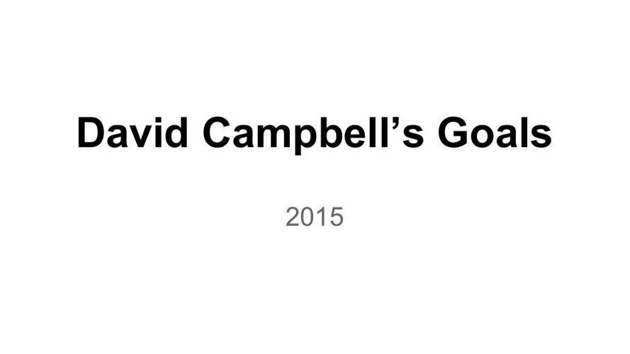 Goal Setting Template David Campbell