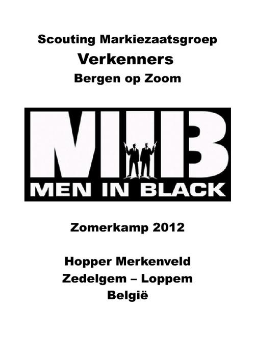 Verkenners Markiezaatsgroep - Zomerkamp 2012 Man in Black