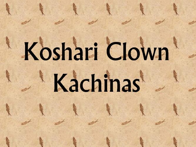 Koshari Kachinas