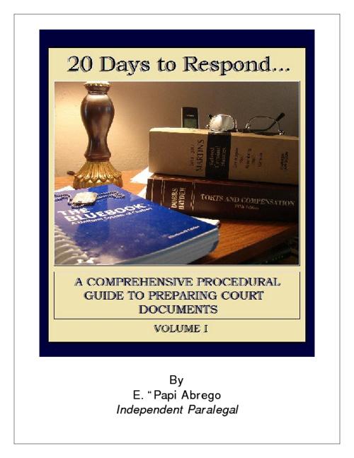 20 Days to Respond: A Comprehensive Guide VOL. I