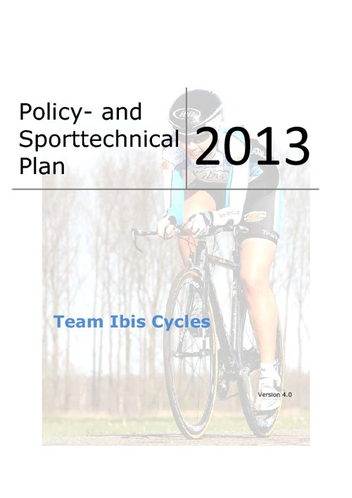 Policy and Sport Technical Document: Team Ibis Cycles 2013