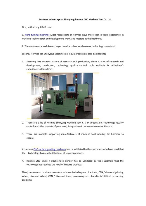 Business advantage of Shenyang hermos CNC Machine Tool Co. Ltd.