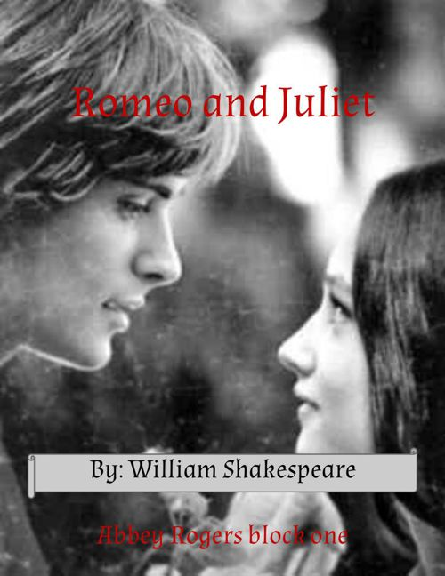 Romeo and Juliet Scrapbook- Abbey Rogers