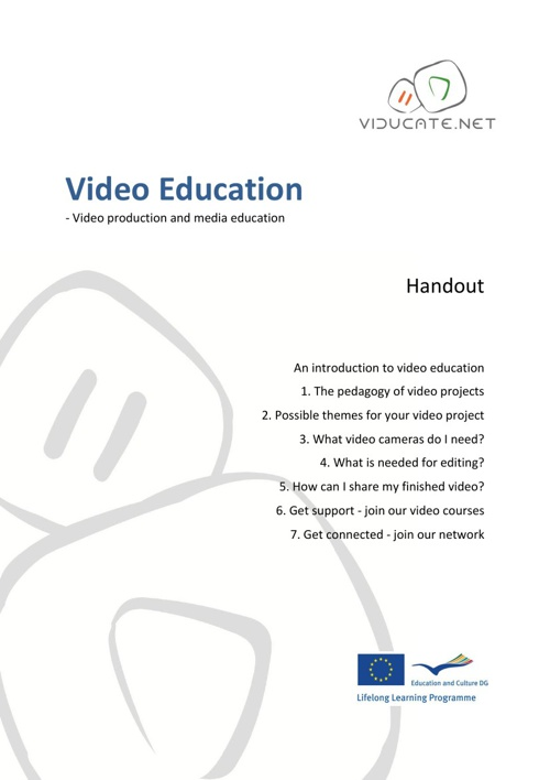 Video Education - Video production and media education