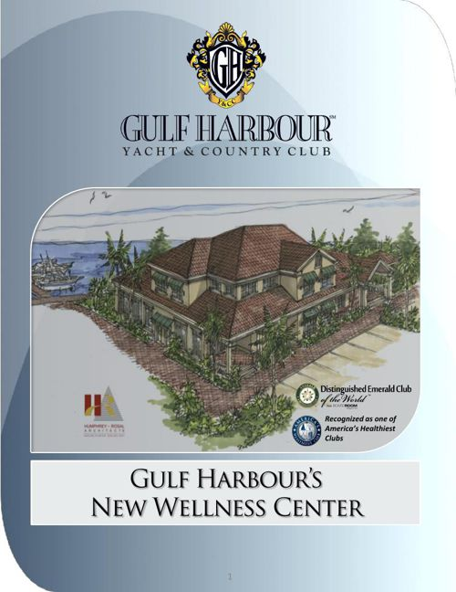 Gulf Harbour's New Wellness Center Brochure