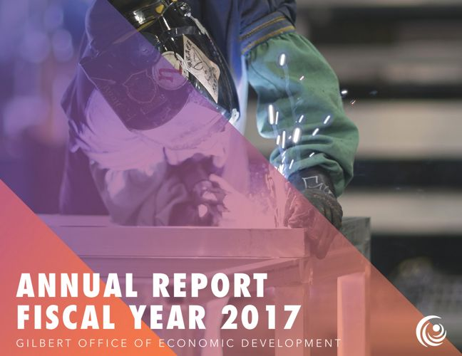 Gilbert Office of Economic Development FY17 Annual Report