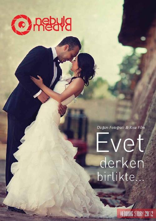 Wedding Story 2012 by Nebula Medya