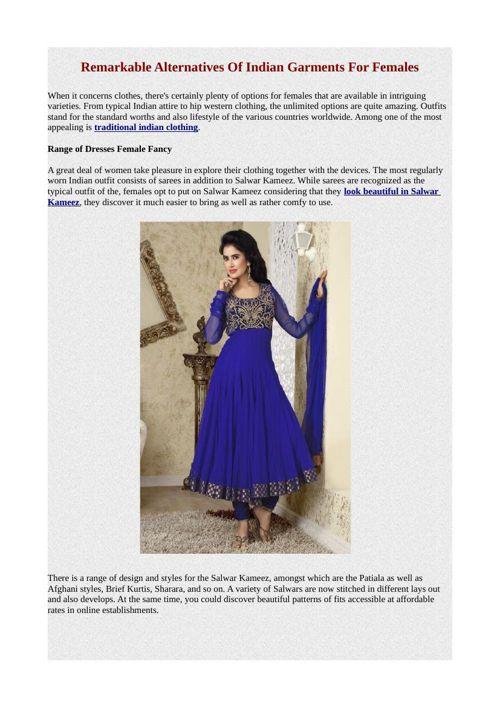 Remarkable Alternatives Of Indian Garments For Females
