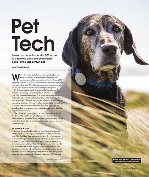 Pet Tech, Arroyo Monthly