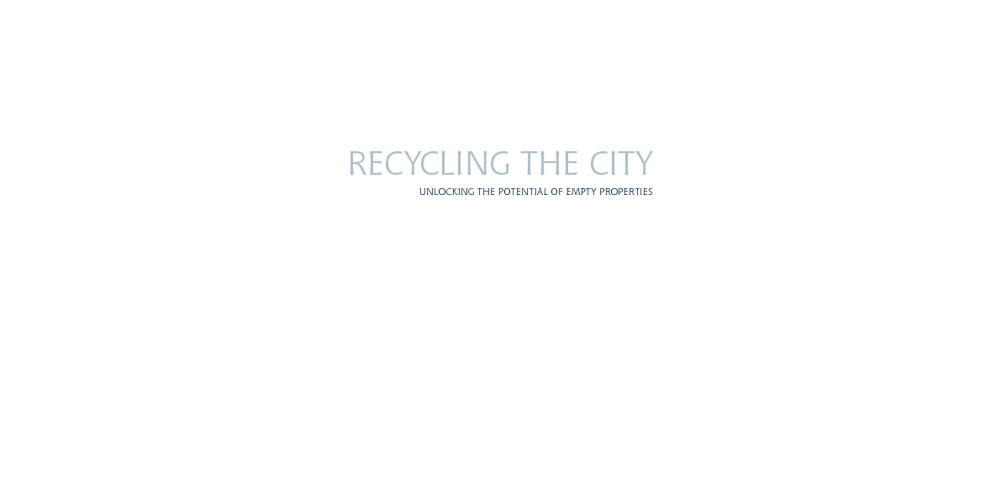 BSHF: Recycling The City - Unlocking The Potential Of Empty Home