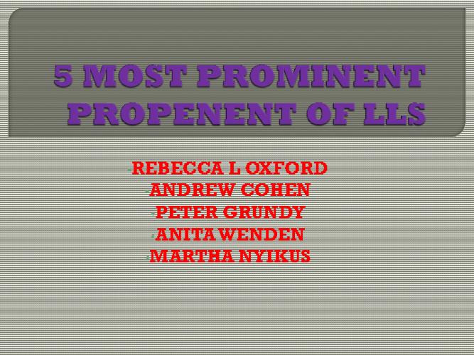 5 MOST PROMINENT PROPONENTS OF LLS
