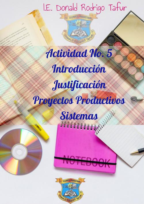 Copy of Actividad 5 Introduccion, Justificacion en los Proyectos