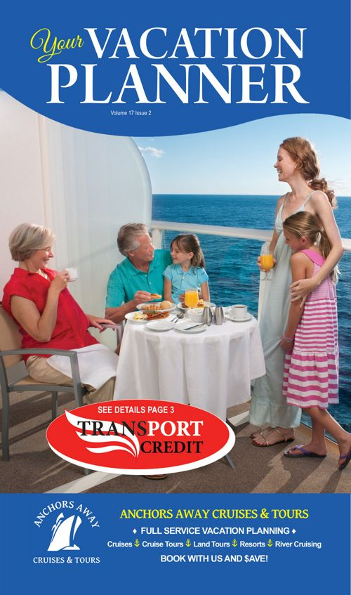 Anchors Away Cruise & Tours Vacation Planner April 2017