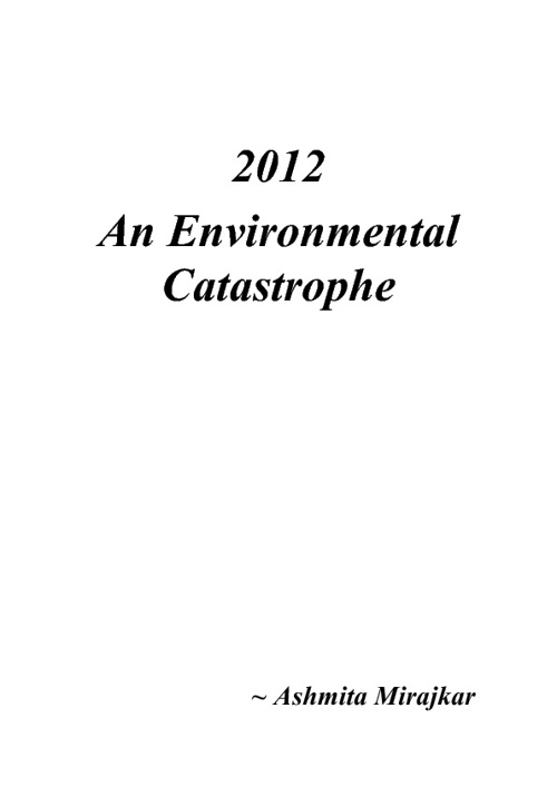 An Environmental Catastrophe