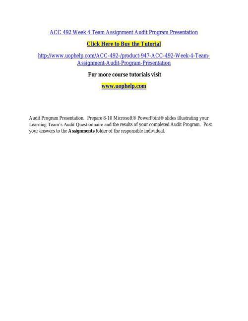 ACC 492 Week 4 Team Assignment Audit Program Presentation