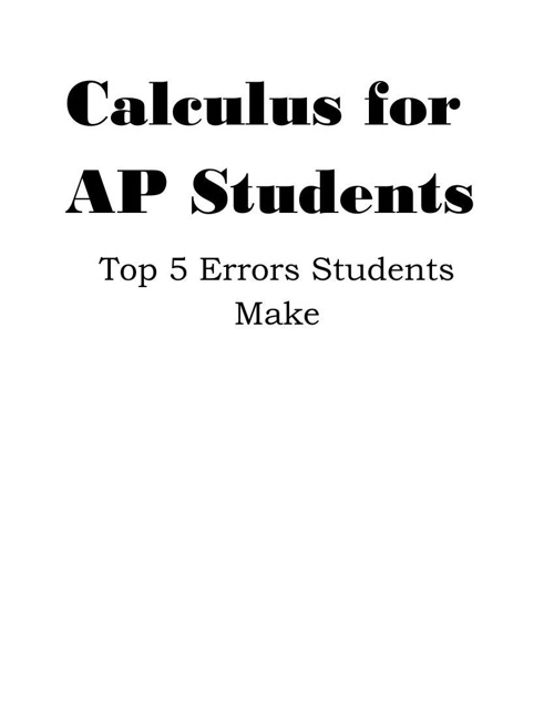 Calculus for AP Students