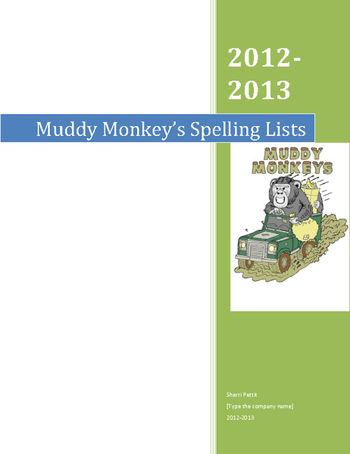 Muddy Monkey's Spelling Lists 1-10