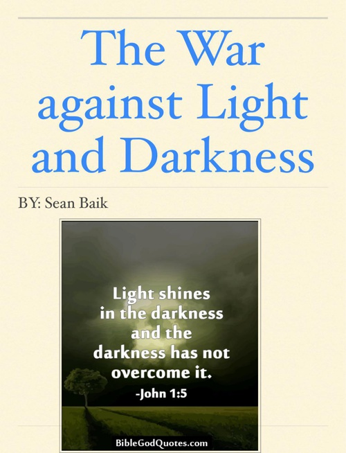 The War against Light and Darkness