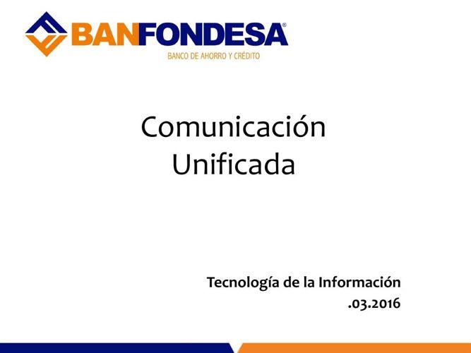 Capacitación Proyecto Comunicación Unificada