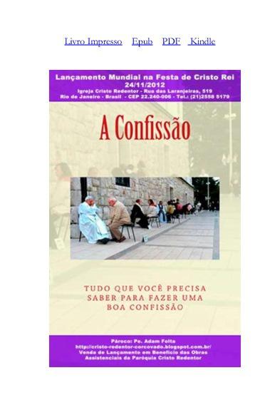 A Confissão: Tudo que Você Precisa Saber para Fazer uma Boa Conf