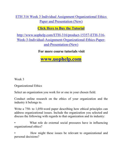 ETH 316 Week 3 Individual Assignment Organizational Ethics Paper