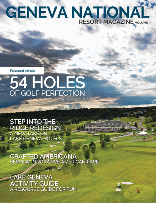 Geneva National Resort Magazine | 2016 Summer