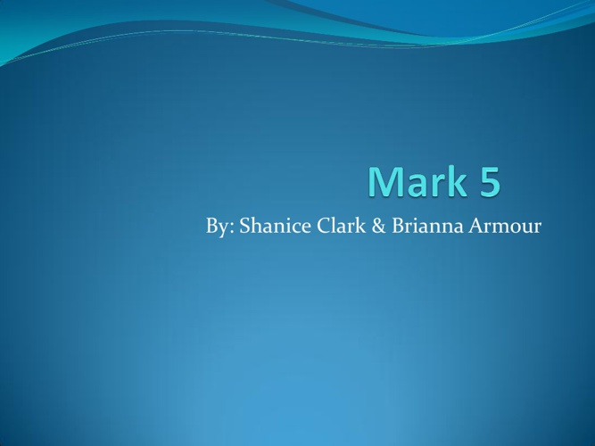 Mark 5 Shanice Clark & Brianna Armour