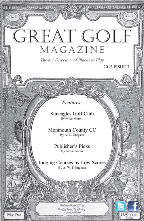 Great Golf Magazine NJ/NY Edition 2012 Issue 3