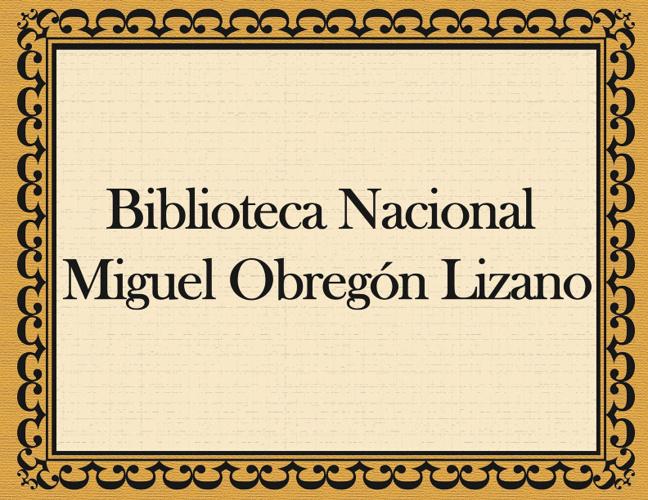 Biblioteca Nacional Miguel Obregon Lizano