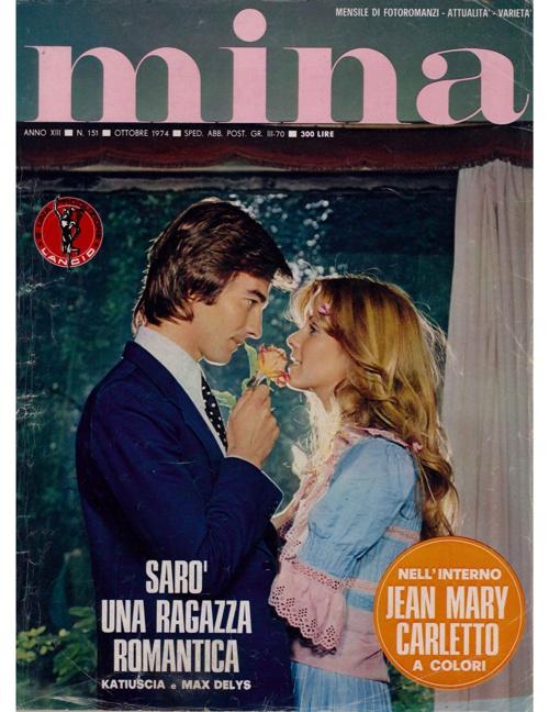 MINA N. 151 (1974) - SARO' UNA RAGAZZA ROMANTICA