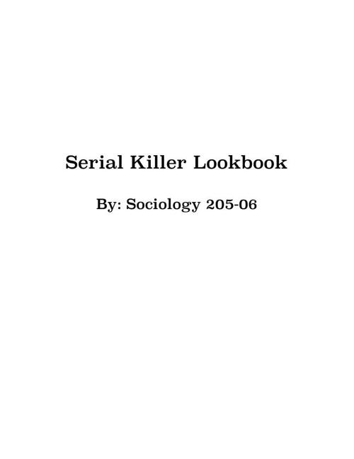 SOC 205-06 Serial Killer LookBook