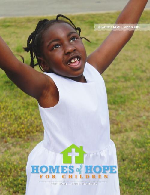 Homes of Hope for Children - Spring 2013