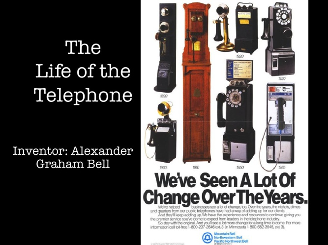 Life of the Telephone