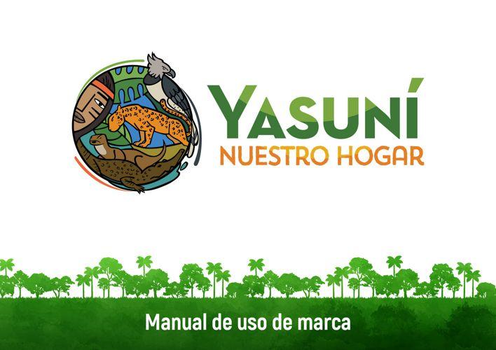 MANUAL DE MARCA YASUNI NUESTRO HOGAR