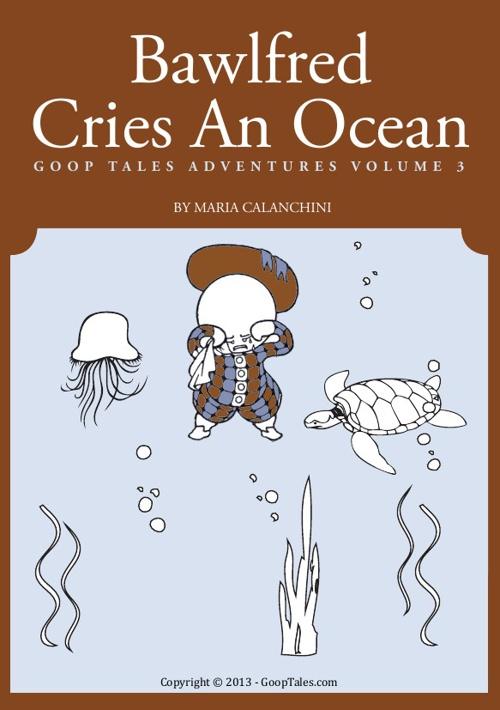 Bawlfred Cries An Ocean