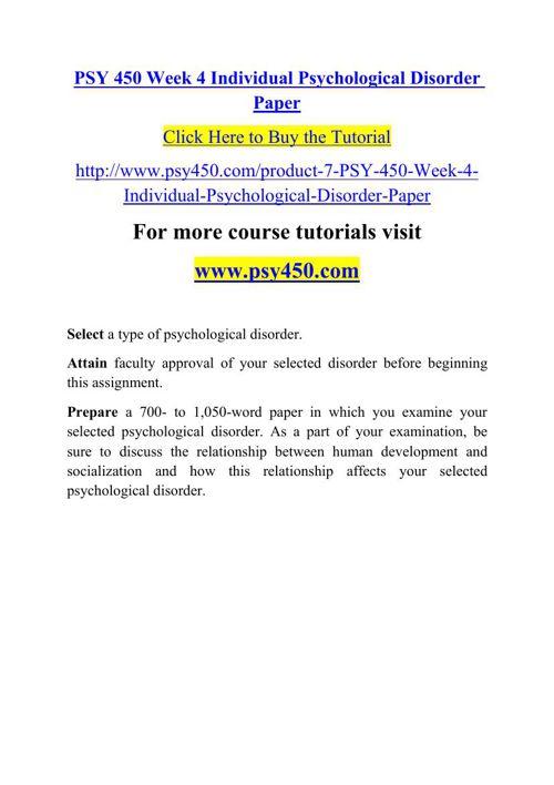 PSY 450 Week 4 Individual Psychological Disorder Paper