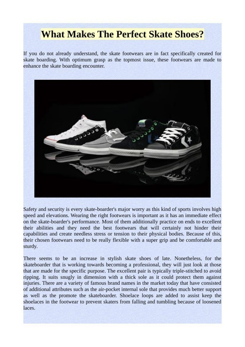 What Makes The Perfect Skate Shoes