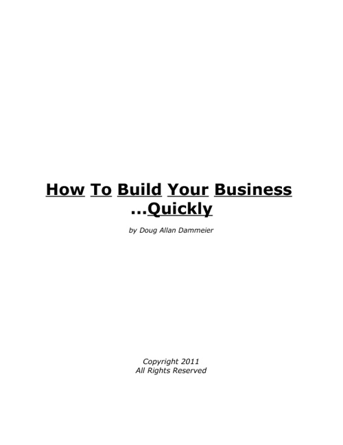 How To Quickly Build Your Business