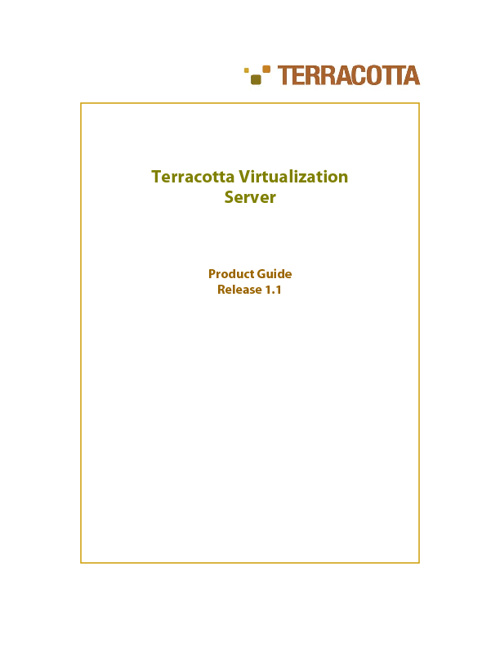 Terracotta Virtualization Server Product Guide